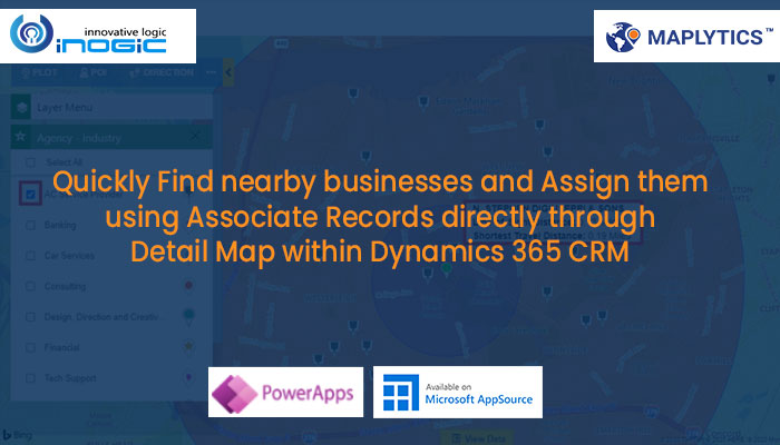 Find nearby businesses and Assign it using Associate Records directly through Detail Map within Dynamics 365 CRM 3