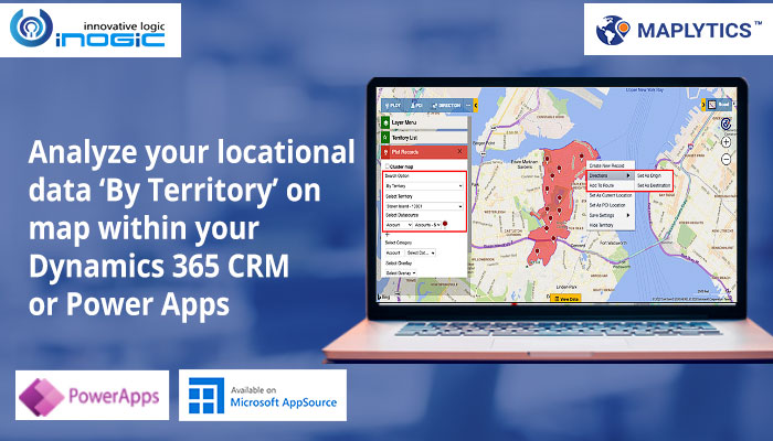 Analyze your locational data 'By Territory' on map within your Dynamics 365 CRM or Power Apps